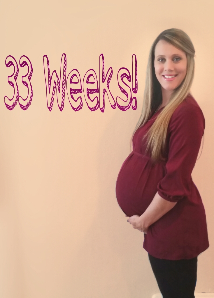 33 Weeks!  www.eatmovelivelove.com